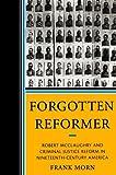 Forgotten Reformer, Frank Morn, 0761853006