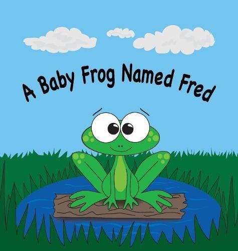 Download A Baby Frog Named Fred ebook