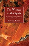 The Witness of the Spirit, Bernard Ramm, 1610975855