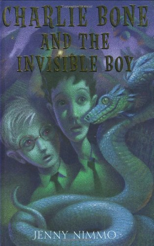 By Jenny Nimmo - Children of the Red King #3: Charlie Bone and the Invisible Boy (6.1.2004) pdf