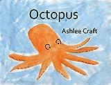Octopus (Wonderful Wildlife, #4)