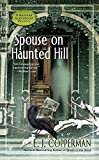 Spouse on Haunted Hill (A Haunted Guesthouse Mystery) by  E.J. Copperman in stock, buy online here