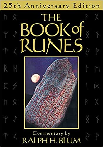 The Book Of Runes 25th Anniversary Edition The Bestselling Book Of