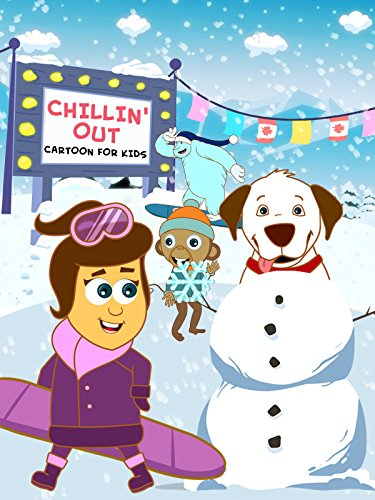 Chillin' Out - Cartoon for Kids]()