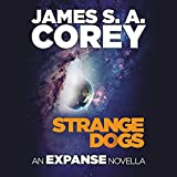 Strange Dogs: Library Edition (Expanse)