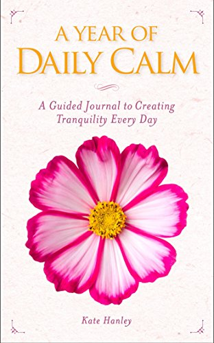 A Year of Daily Calm: A Guided Journal for Creating Tranquility Every Day]()