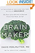#8: Brain Maker: The Power of Gut Microbes to Heal and Protect Your Brain–for Life