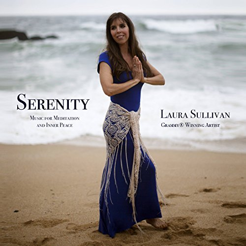 Serenity: Music for Meditation and Inner Peace - Perfect for Massage, Yoga, Spa, Sleep, or Just -