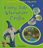 Fairy Tale Adventure Crafts, Anna Llimós and Library Association Staff, 0766037363