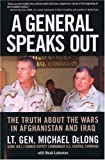 A General Speaks Out, Michael DeLong and Noah Lukeman, 0760330484