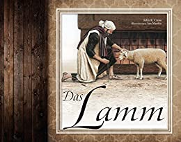 Das Lamm (German Edition) by [Cross, John R.]
