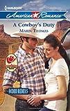 A Cowboy's Duty, Marin Thomas, 0373754183