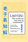 Lao Tzu: My Words Are Very Easy to
