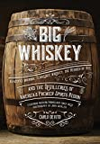 img - for Big Whiskey book / textbook / text book