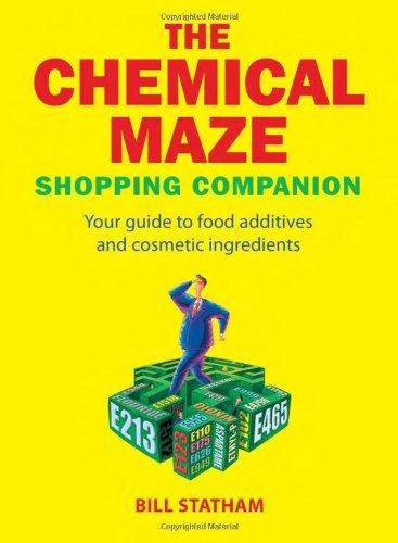 Price comparison product image The Chemical Maze: Your Guide to Food Additives and Cosmetic Ingredients