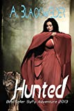 Hunted (NA Alien Invasion ) (LUX meets Shiver): Shifter Evolutions: Book 1