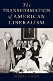 img - for The Transformation of American Liberalism book / textbook / text book