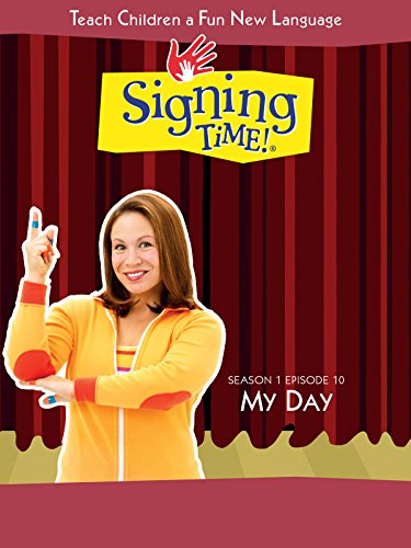 Signing Time Season 1 Episode 10: My Day by