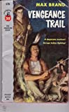 Vengeance Trail, Max Brand, 0671647296