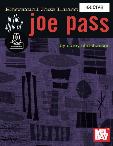 Essential Jazz Lines in the Style of Joe Pass -