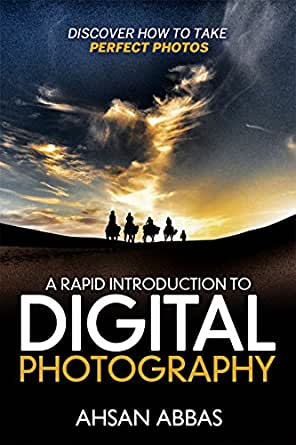 Amazon.com: A Rapid Introduction to Digital Photography