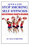Stop Smoking Self Hypnosis-Quick & Easy