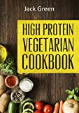 Vegetarian: High Protein Vegetarian Diet-Low Carb & Low Fat Recipes On A Budget( Crockpot,Slowcooker,Cast Iron) (Vegetarian,Vegetarian Cookbook,Vegetarian ... low carb,Vegetarian low fat)