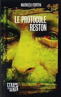 Le protocole Reston par Mathieu Fortin