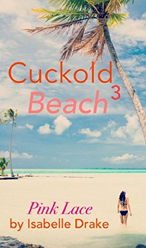 Download PDF Cuckold Beach 3 - Pink Lace -