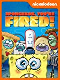 DVD : SpongeBob SquarePants: You're Fired!