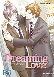Dreaming love - Rêves d'amour Vol.1
