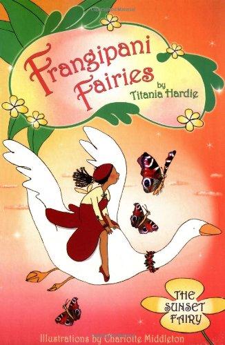 Frangipani Fairies: Sunset PDF