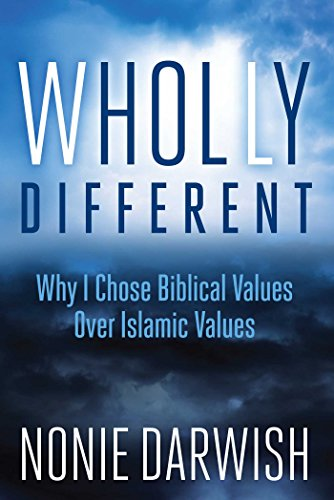 Image of Wholly Different: Why I Chose Biblical Values Over Islamic Values