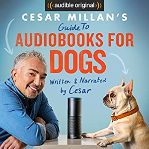 Cesar Millan's Guide to Audiobooks for Dogs Hörbuch