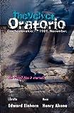The Velvet Oratorio, Edward Einhorn, 097701973X