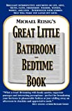 Michael Reisig's Great Little Bathroom and Bedtime Book, Michael J. Reisig, 0971369437