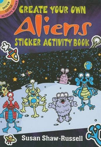 Create Your Own Aliens Sticker Activity Book (Dover Little Activity Books Stickers)