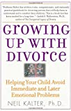 Growing up with Divorce, Neil Kalter, 0743280857