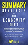 Summary & Analysis of The Longevity Diet: Discover the New Science Behind Stem Cell Activation and Regeneration to Slow Aging, Fight Disease, and Optimize Weight | A Guide to the Book by Valter Longo