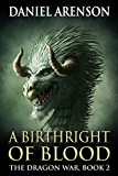 A Birthright of Blood (The Dragon War Book 2)