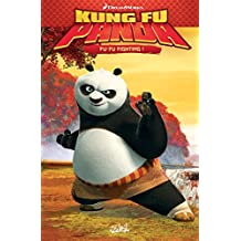 Kung Fu Panda T01 : Fu-Fu Fighting ! (French Edition)