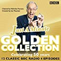 Just a Minute: The Golden Collection: Classic episodes of the much-loved BBC Radio comedy game Radio/TV Program by BBC Radio Comedy Narrated by Kenneth Williams, Nicholas Parsons, Full Cast, Paul Merton