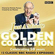 Just a Minute: The Golden Collection: Classic episodes of the much-loved BBC Radio comedy game Radio/TV Program by  BBC Radio Comedy Narrated by Nicholas Parsons, Paul Merton, Kenneth Williams,  Full Cast