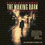 The Waking Dark | Robin Wasserman