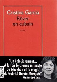 Rêver en cubain par Cristina Garcia