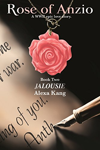 - Rose of Anzio - Jalousie (Volume 2): A WWII Epic Love Story