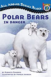 (POLAR BEARS: IN DANGER) BY Edwards, Roberta(Author)Paperback on (10 , 2008)