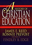 img - for A History of Christian Education book / textbook / text book