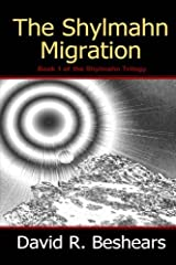 The Shylmahn Migration (The Shylmahn Trilogy) Paperback