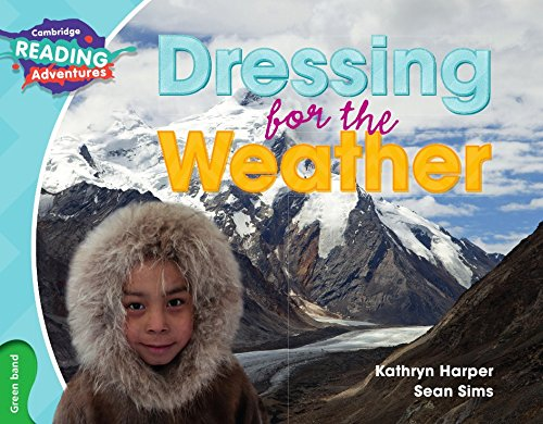 Read Online Dressing for the Weather Green Band (Cambridge Reading Adventures) pdf